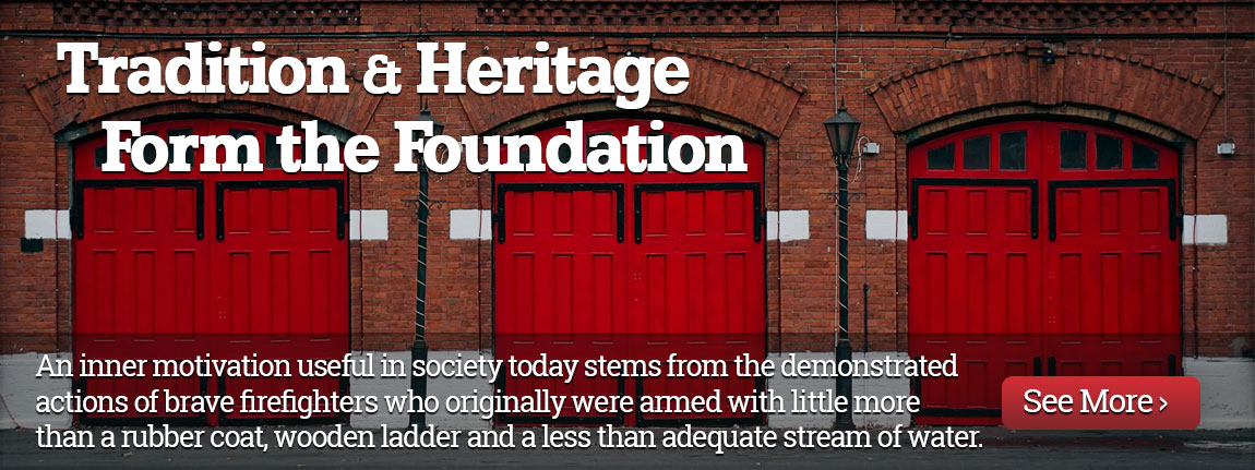 Tradition & Heritage Form the Foundation