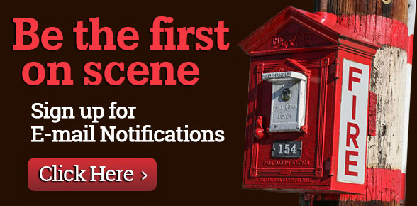 Be the first on scene - sign up for e-mail notifications